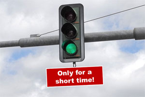 Green traffic light: Only for a short time
